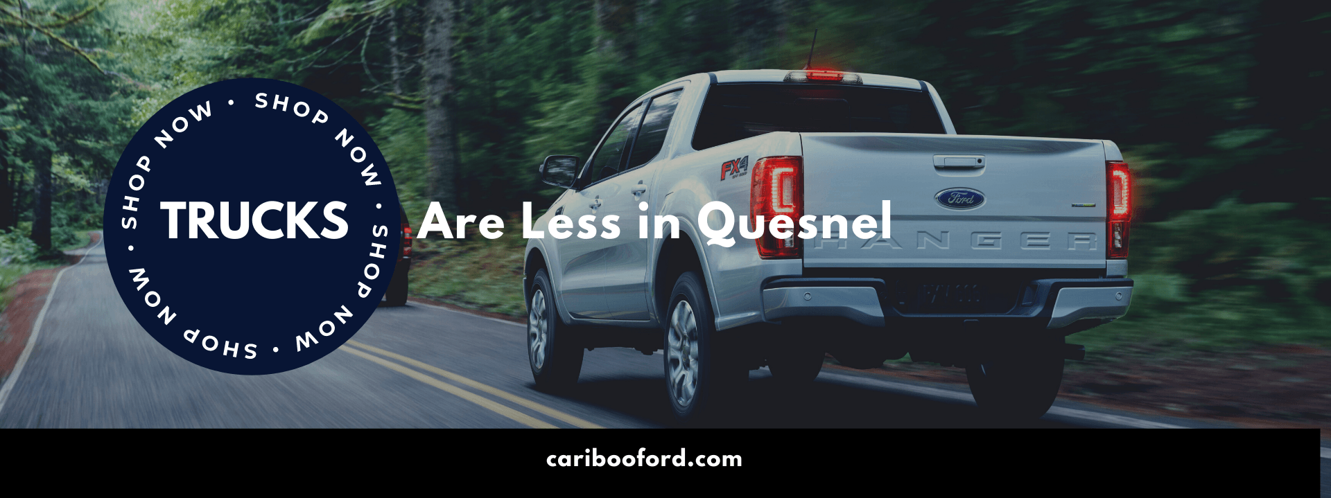 Trucks are Less in Quesnel